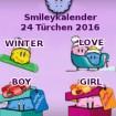 Smileykalender 24 Türchen 2016 Winter, Girl, Boy und Love gemischt