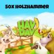 HayDay 50x Holzhammer