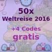50x Weltreise 2016 + 4x Weltreise 2016 Bonus